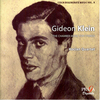 Gideon KLEIN (1919-1945) : CZECH DEGENERATE MUSIC VOL.5 - CHAMBER MUSIC FOR STRING - Kocian Quartet