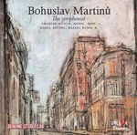 Bohuslav MARTINU : THE SYMPHONIST