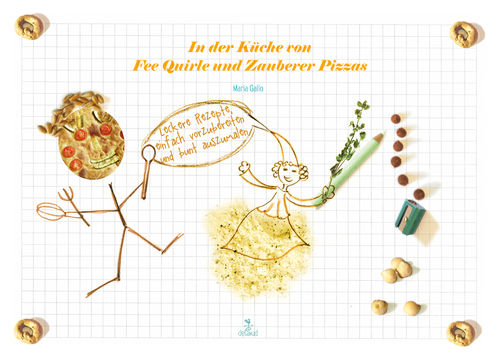 The recipes of fairy Pasticcia and wizard Pizzone